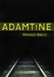 Adamtine - Hannah Berry - cover