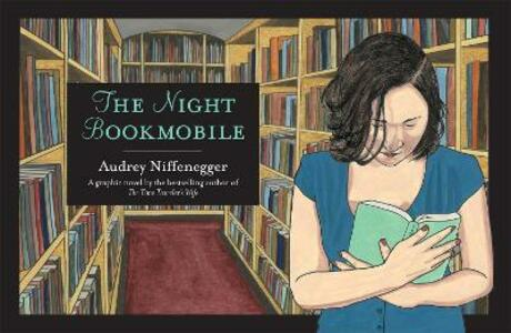 The Night Bookmobile - Audrey Niffenegger - cover