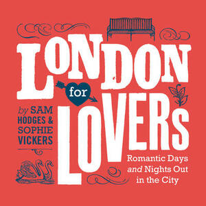 London for Lovers - Sam Hodges,Sophie Vickers - cover