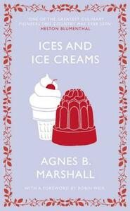 Ices and Ice Creams - Agnes Marshall - cover
