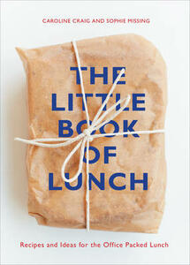 The Little Book of Lunch - Caroline Craig,Sophie Missing - cover