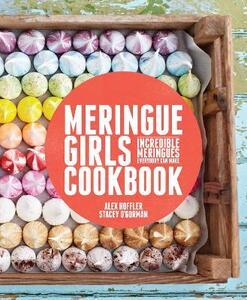 Meringue Girls Cookbook - Alex Hoffler,Stacey O'Gorman - cover