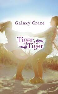 Tiger, Tiger - Galaxy Craze - cover