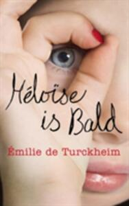Heloise is Bald - Emilie De Turckheim - cover
