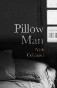 Pillow Man - Nick Coleman - cover
