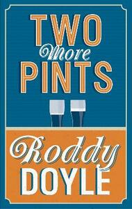 Two More Pints - Roddy Doyle - cover