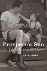 Prospero's Son: Life, Books, Love, and Theater - Seth Lerer - cover