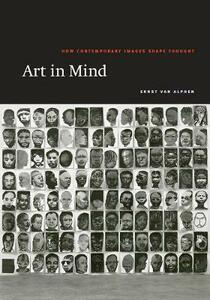 Art in Mind: How Contemporary Images Shape Thought - Ernst van Alphen - cover