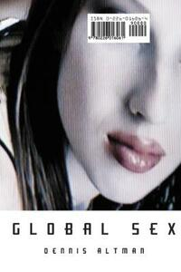 Global Sex - Dennis Altman - cover