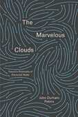 Libro in inglese The Marvelous Clouds: Toward a Philosophy of Elemental Media John Durham Peters