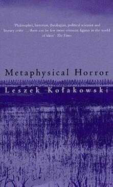 Metaphysical Horror - Leszek Kolakowski - cover