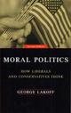Moral Politics: How Libe
