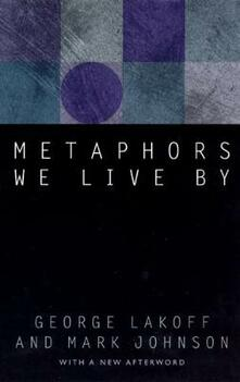 Metaphors We Live By - George Lakoff,Mark Johnson - cover