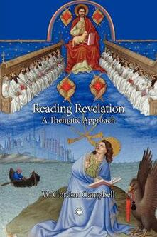 Reading Revelation: A Thematic Approach - W. Gordon Campbell - cover