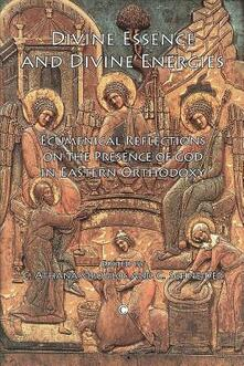 Divine Essence and Divine Energies: Ecumenical Reflections on the Presence of God in Eastern Orthodoxy - cover