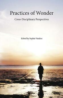 Practices of Wonder: Cross-Disciplinary Perspectives - cover