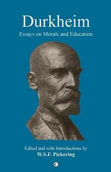 Durkheim: Essays on Morals and Education - cover