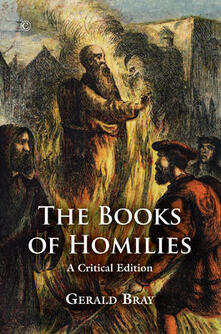 The Books of Homilies: A Critical Edition - cover