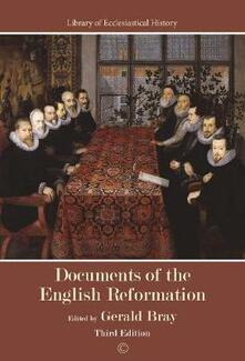 Documents of the English Reformation PB: Third Edition - cover