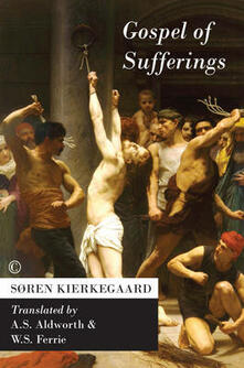 Gospel of Sufferings - Soren Kierkegaard - cover