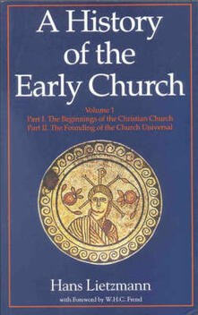 A History of the Early Church: Two Volume Set - Hans Lietzmann - cover