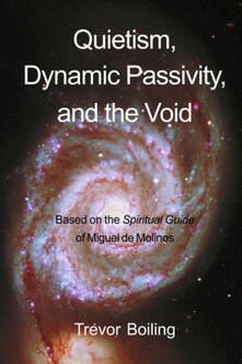 Quietism, Dynamic Passivity, and the Void - Trevor Boiling - cover