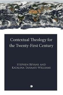 Contextual Theology for the Twenty-First Century - cover