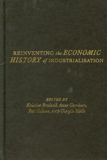 Reinventing the Economic History of Industrialisation - cover