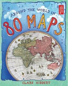 Around the World in 80 Maps - Clare Hibbert - cover