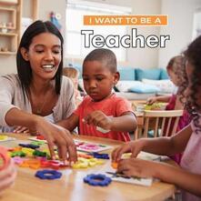 I Want to Be a Teacher - Dan Liebman - cover