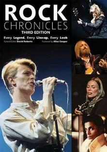 Rock Chronicles: Every Legend, Every Line-Up, Every Look - cover