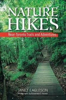 Nature Hikes: Near-Toronto Trails and Adventures - Janet Eagleson - cover