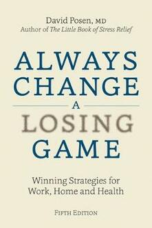 Always Change a Losing Game: Winning Strategies for Work, Home and Health - David Posen - cover