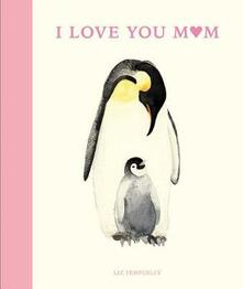 I Love You Mom - Abbie Headon - cover