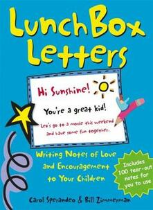 Lunch Box Letters: Writing Notes of Love and Encouragement to Your Children - Carol Sperandeo,Bill Zimmerman - cover