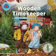 The Case of the Wooden Timekeeper - Eric Hogan,Tara Hungerford - cover
