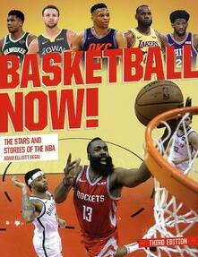Basketball Now!: The Stars and the Stories of the NBA - Adam Segal - cover