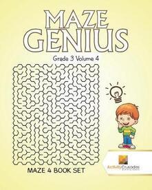Maze Genius Grade 3 Volume 4: Maze 4 Book Set - Activity Crusades - cover