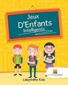 Jeux D'Enfants Intelligents: Labyrinthe Kids - Activity Crusades - cover