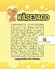 Kasejagd: Labyrinthe Fur Kinder - Activity Crusades - cover