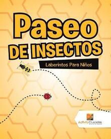 Paseo De Insectos: Laberintos Para Ninos - Activity Crusades - cover