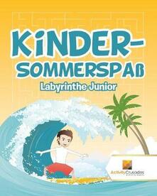 Kinder-Sommerspass: Labyrinthe Junior - Activity Crusades - cover