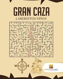 Gran Caza: Laberintos Ninos - Activity Crusades - cover