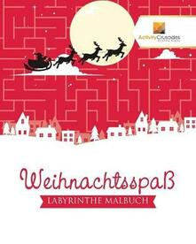 Weihnachtsspass: Labyrinthe Malbuch - Activity Crusades - cover