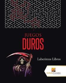 Juegos Duros: Laberintos Libros - Activity Crusades - cover
