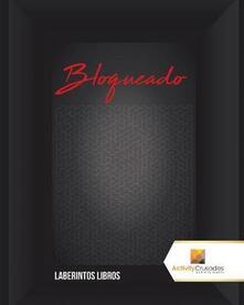 Bloqueado: Laberintos Libros - Activity Crusades - cover
