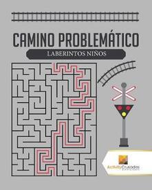 Camino Problematico: Laberintos Ninos - Activity Crusades - cover