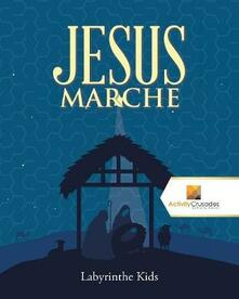 Jesus Marche: Labyrinthe Kids - Activity Crusades - cover