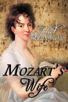 Mozart's Wife - Juliet Waldron - cover