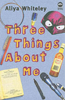 Three Things About Me - Aliya Whiteley - cover